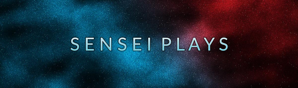 Sensei Plays – 03
